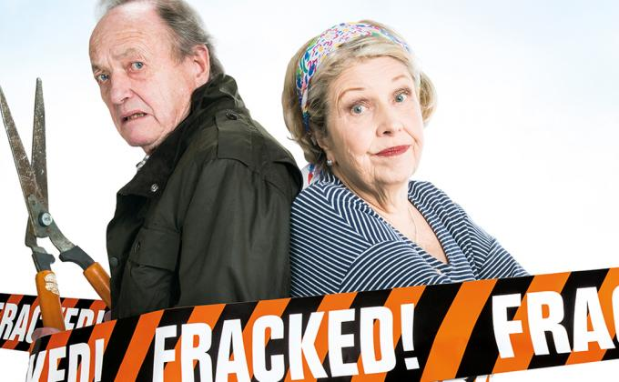 Fracked with James Bolam and Anne Reid