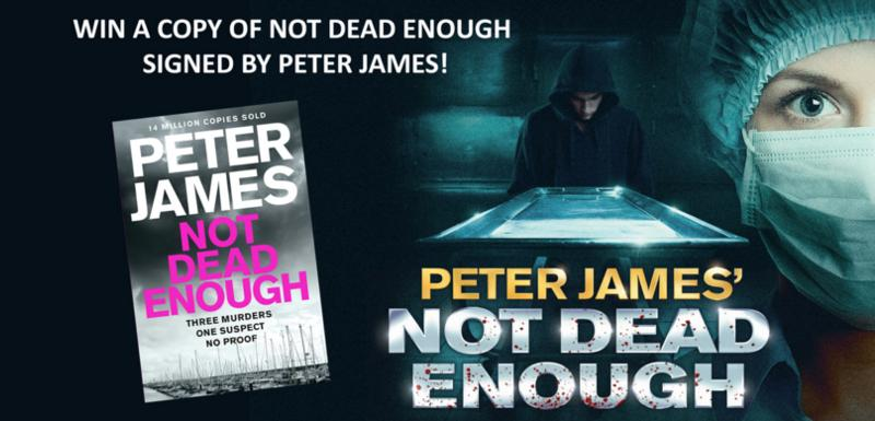 Peter James' Not Dead Enough competition